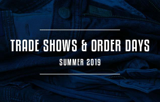Tradeshows & Order days Summer 2019